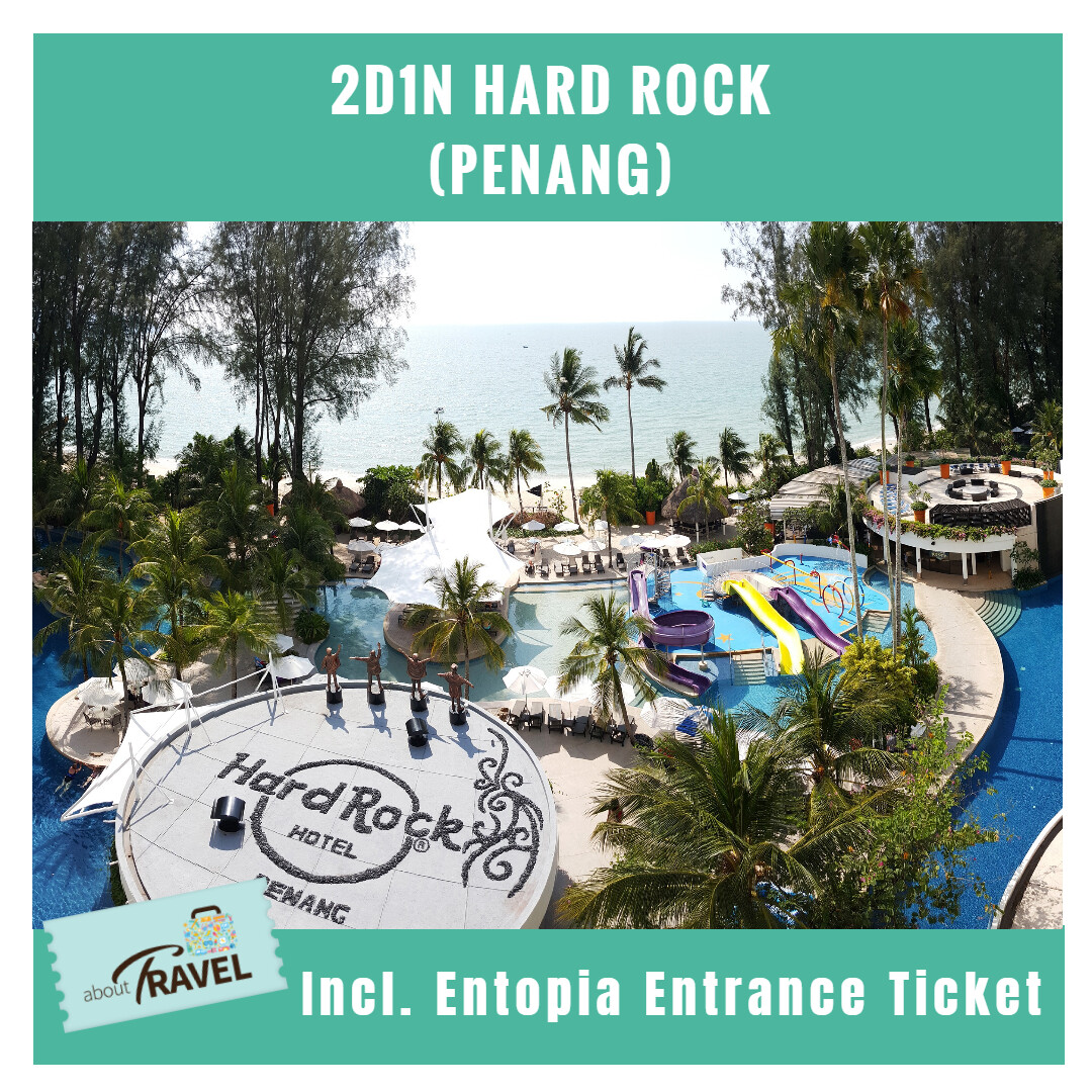 [EARLY BIRD SPECIAL][Hotel Stay/Package] 2D1N Hard Rock Hotel FREE Entopia Butterfly Farm Entrance Ticket + Breakafast (Penang) Travel Period : 1 Apr - 31 Mac 2021