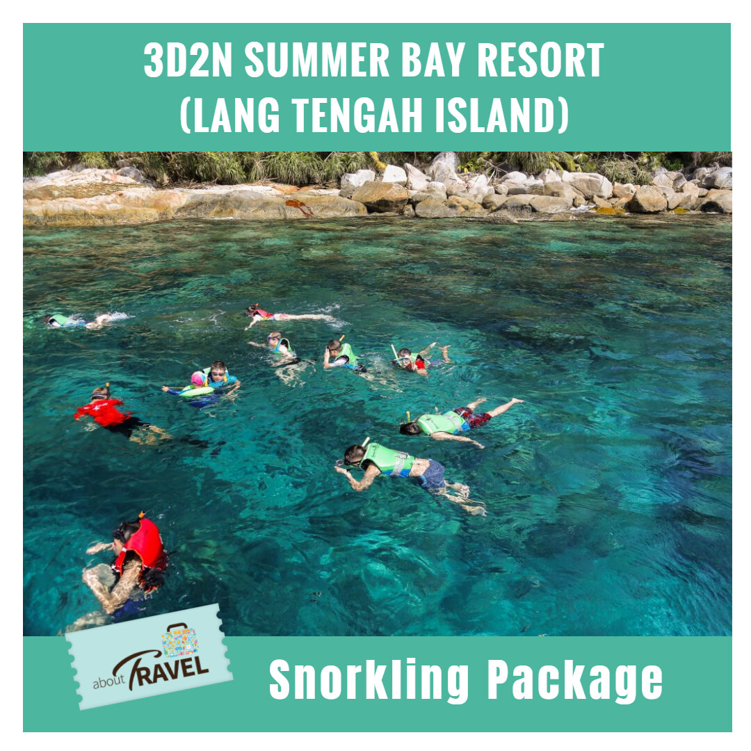 [Hotel Stay/Package] 3D2N Summer Bay Resort Lang Island Package FREE Meals, Snorkeling, Boat Transfer (Terengganu) Travel Period : Until 31 October 2020
