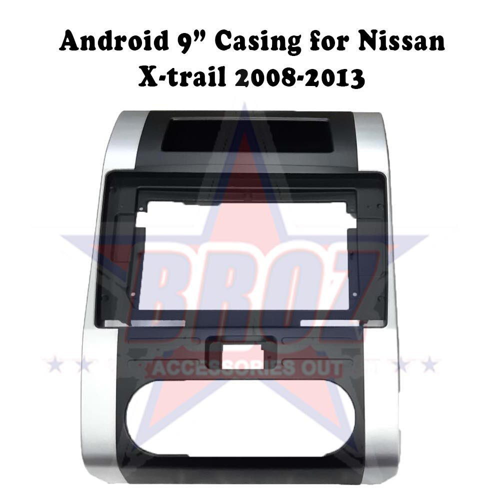9 inches Car Android Player Casing for Nissan X-trail 2008-2013
