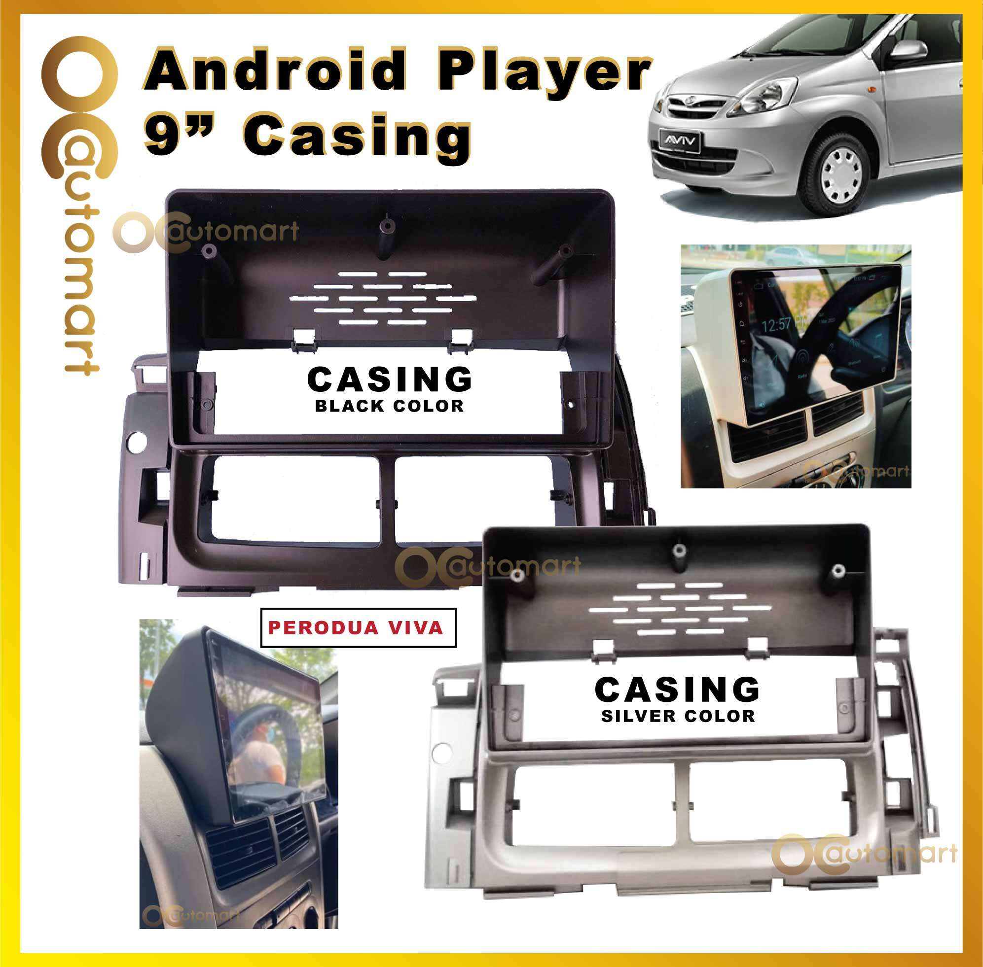 PERODUA VIVA 9 INCH ANDROID AUDIO CASING (Black & Silver)