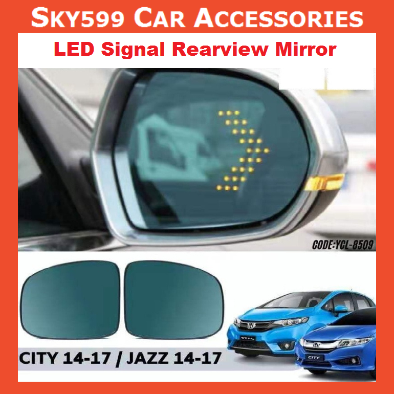 Honda City 2014-2018 & Jazz 2014-2018 Heated Large Field Anti-dazzling LED Signal Rearview Mirror