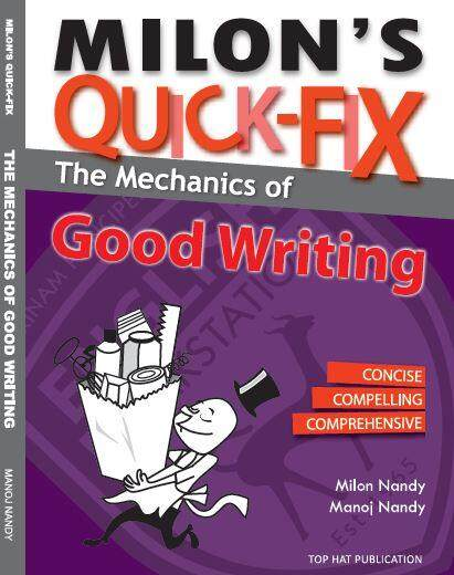 Milon's Quick-Fix Mechanics Of Good Writing