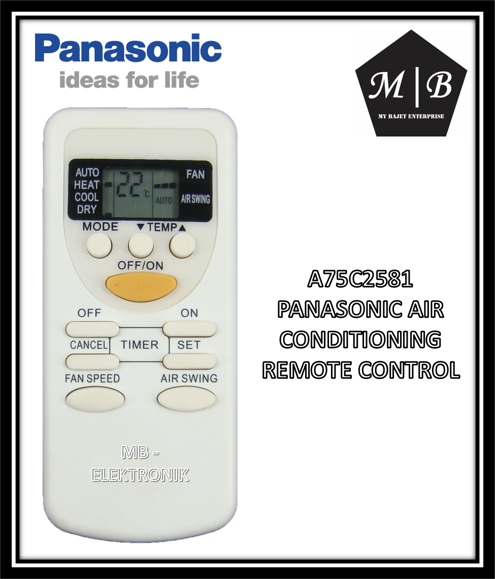 PANASONIC AIR CONDITIONING / AIRCOND / AIR COND REMOTE CONTROL A75C2581