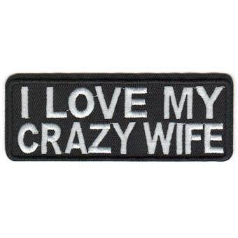 Harga S&Y I Love My Crazy Wife Embroidered Iron On Patch Badge