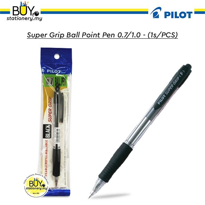 Pilot Super Grip Ball Point Pen 0.7/1.0 - (1s/PCS)