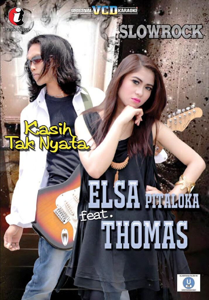 Elsa Pitaloka Feat. Thomas Arya (Slow Rock) - Kasih Tak Nyata VCD Karaoke