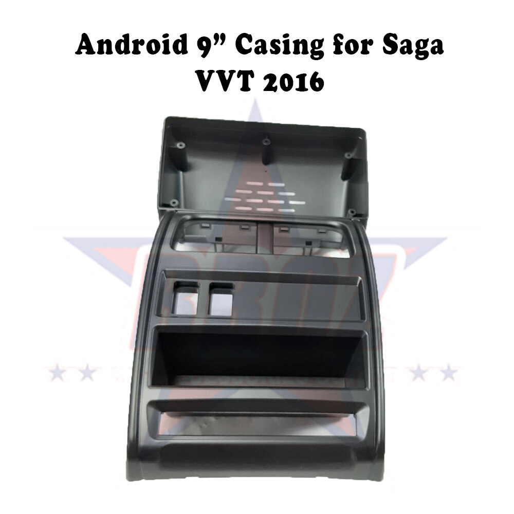 9 inches Car Android Player Casing for Saga VVT 2016