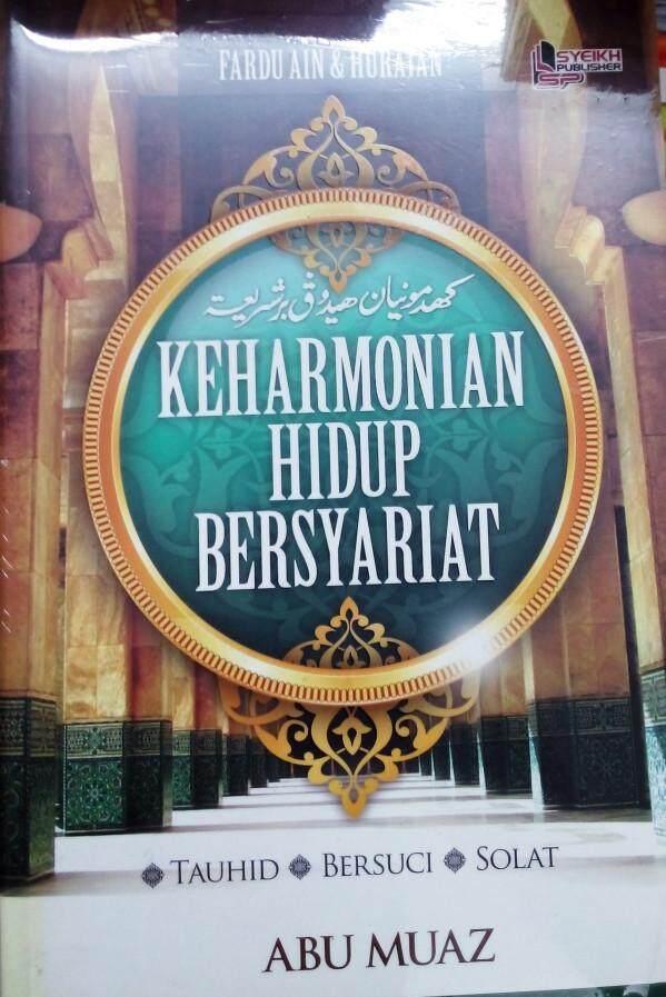 Keharmonian Hidup Bersyariat Tauhid Bersuci Solat Abu Muaz Buku Fardu Ain & Huraian