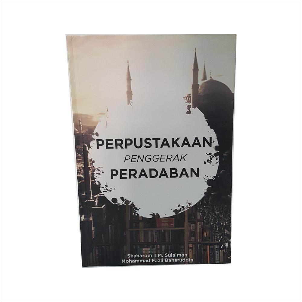 Perpustakaan Penggerak Peradaban oleh Shaharom T.M. Sulaiman dan Mohammad Fazli Baharuddin - IM BOOKS EVERYTHING