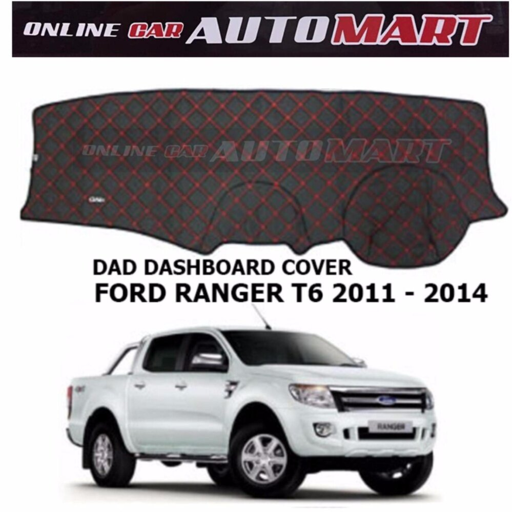 DAD Non Slip Dashboard Cover - Ford Ranger Yr 2011-2014