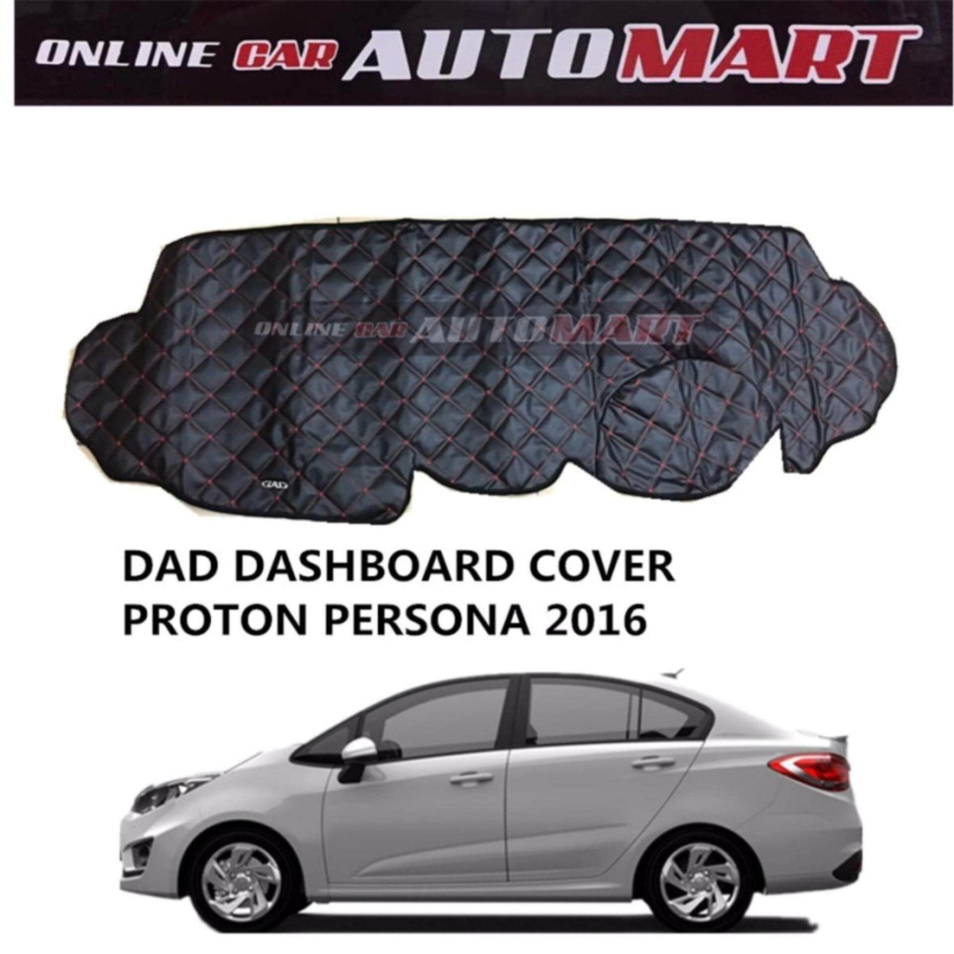 DAD Non Slip Dashboard Cover - Proton Persona Yr 2016