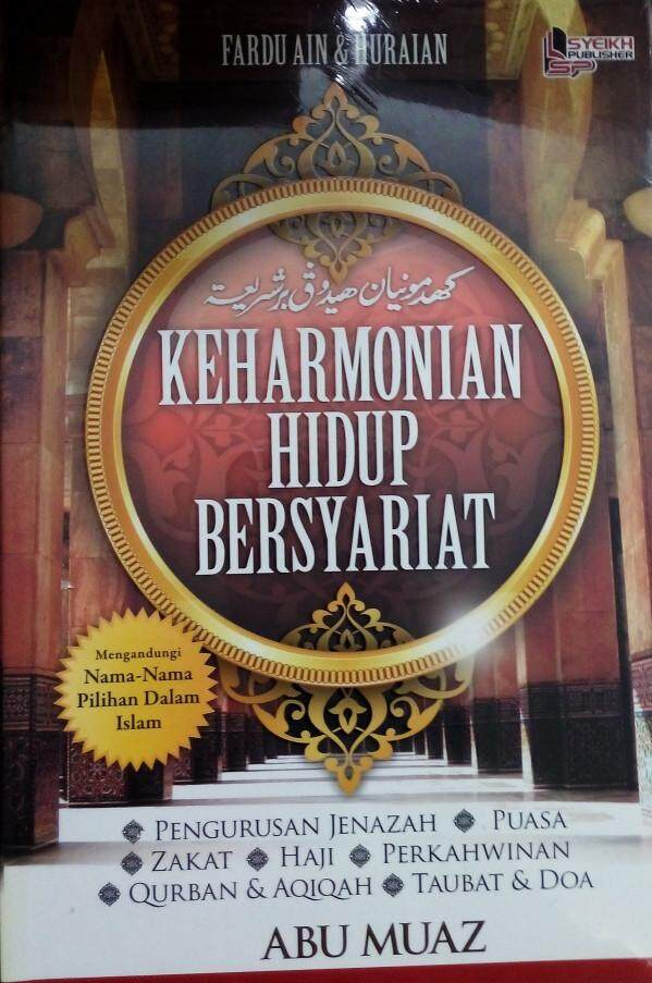 Keharmonian Hidup Bersyariat Pengurusan Jenazah Puasa Zakat Haji Perkahwinan Abu Muaz Buku