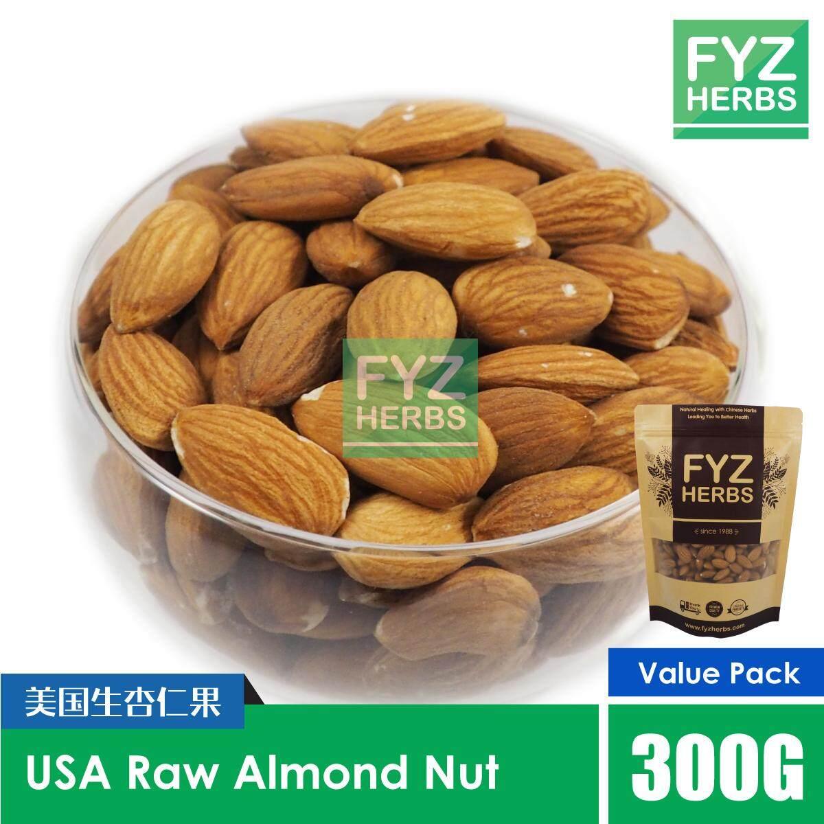 FYZ Herbs USA Raw Almond Nut - Not Roasted / Kacang Badam 300G [Value Pack] 美国生杏仁果袋装 300G
