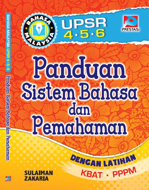 Panduan Sistem Bahasa dan Pemahaman UPSR Tahun 4,5 & 6