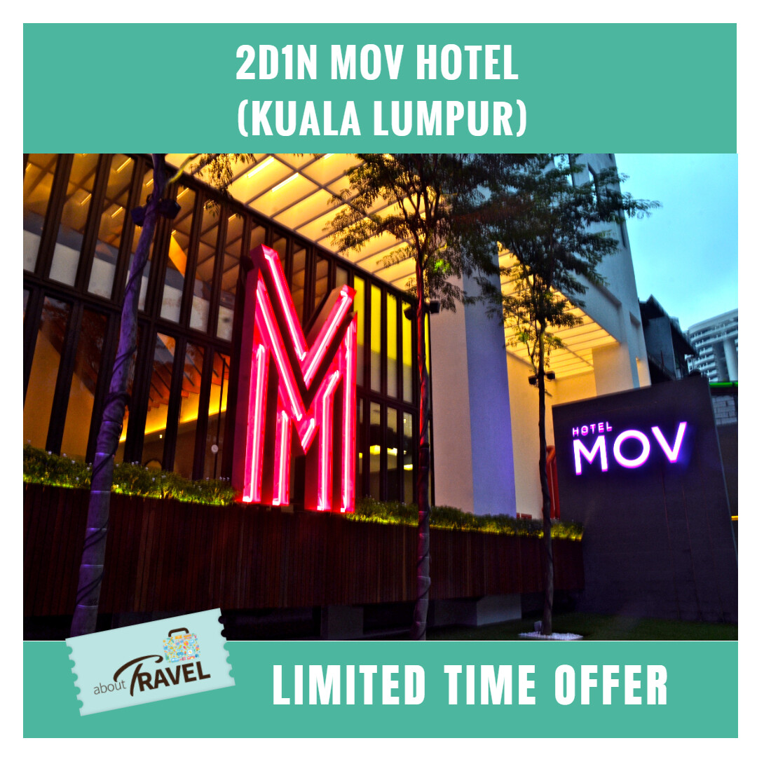 [Hotel Stay/Package] 2D1N MOV Hotel (Kuala Lumpur)
