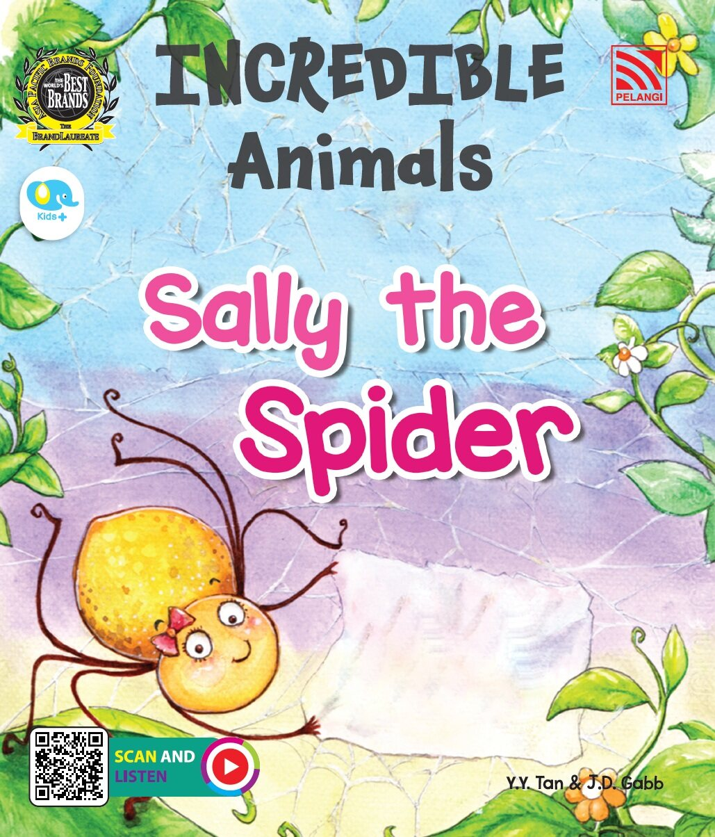 Pelangibooks Storybook Incredible Animals - Sally The Spider
