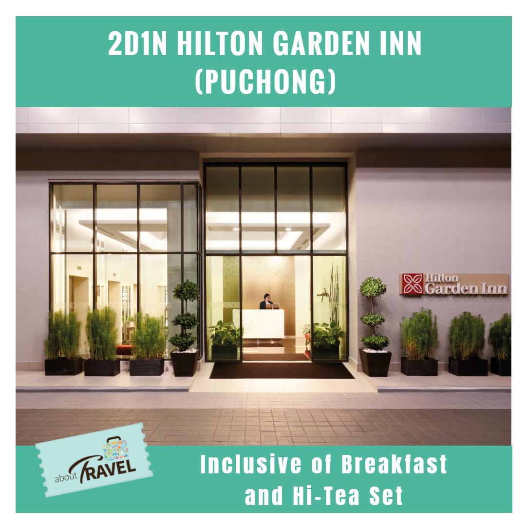 [Hotel Stay/Package] 2D1N Hilton Garden Inn Puchong FREE Breakfast + Afternoon Tea Set (Puchong)