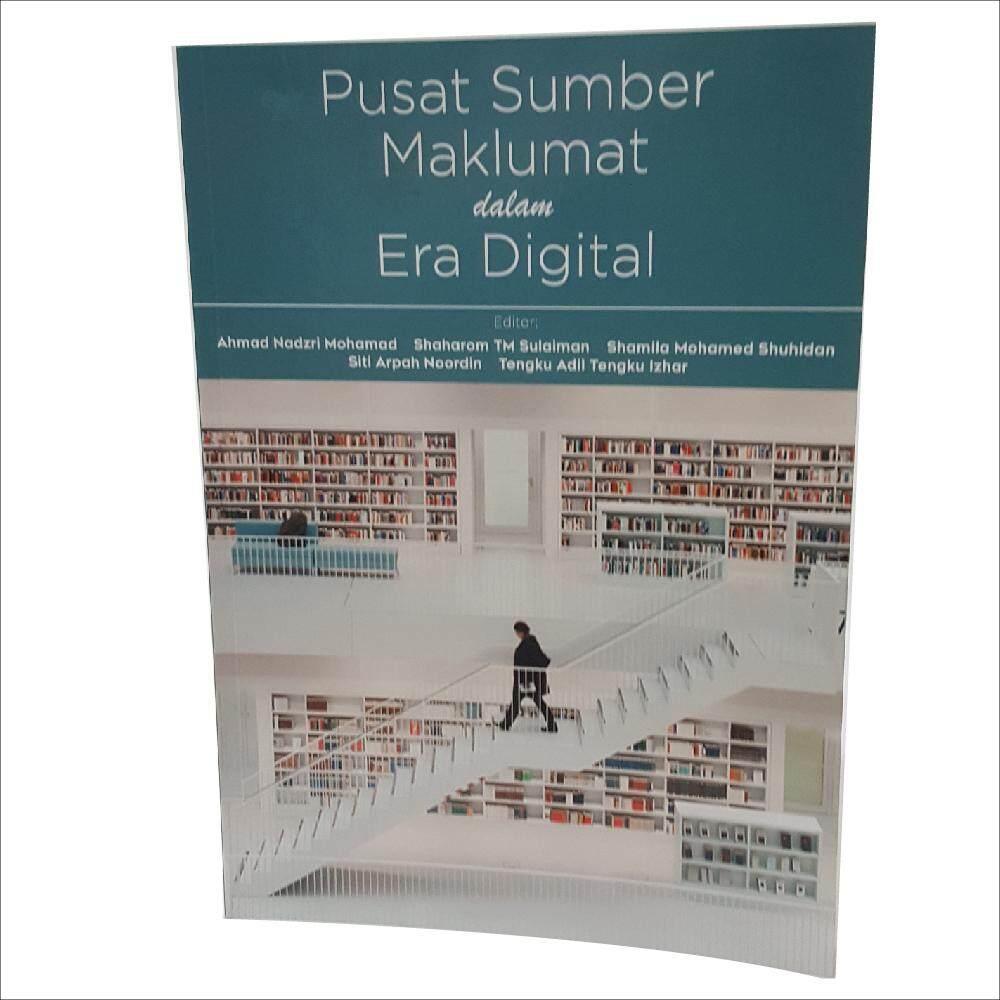 Pusat Sumber Maklumat dalam Era Digital oleh Ahmad Nadzri Mohamad, Shaharom TM Sulaiman, Shamila Mohamed Shuhidan, Siti Arpah Noordin dan Tengku Adil Tengku Izhar - IM BOOKS EVERYTHING