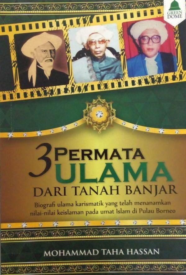 Mohammad Taha Hassan 3 Permata Ulama Dari Tanah Banjar Buku