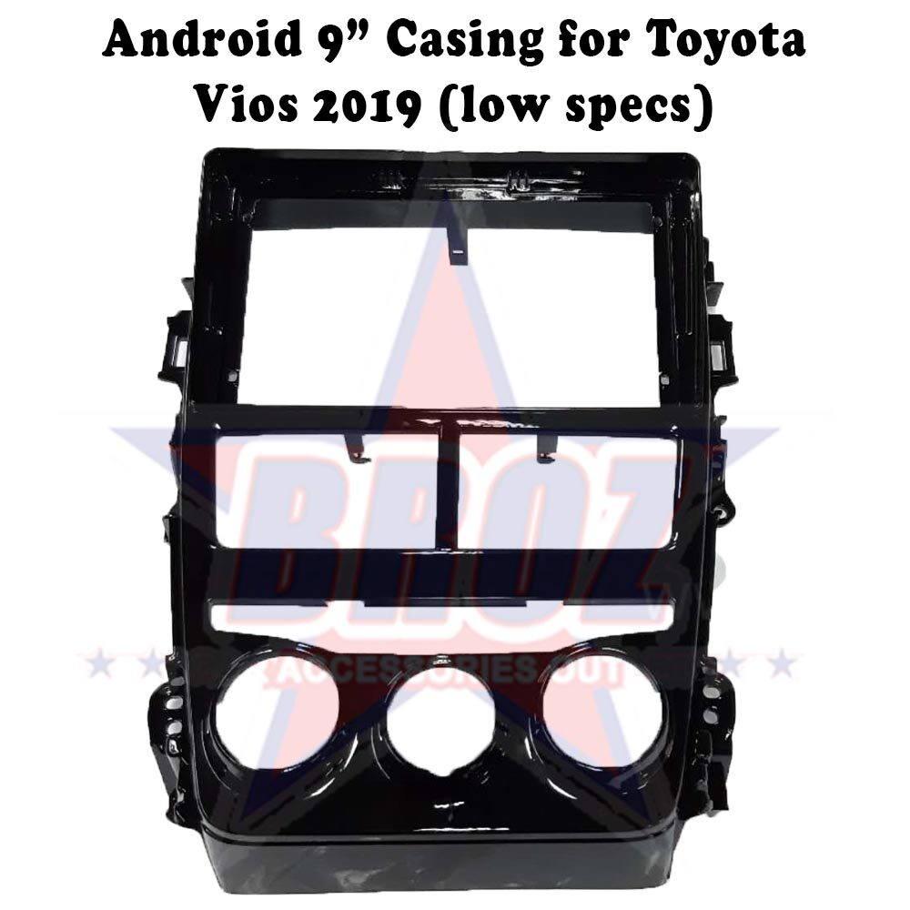 9 inches Car Android Player Casing for Vios 2019 (Low specs)