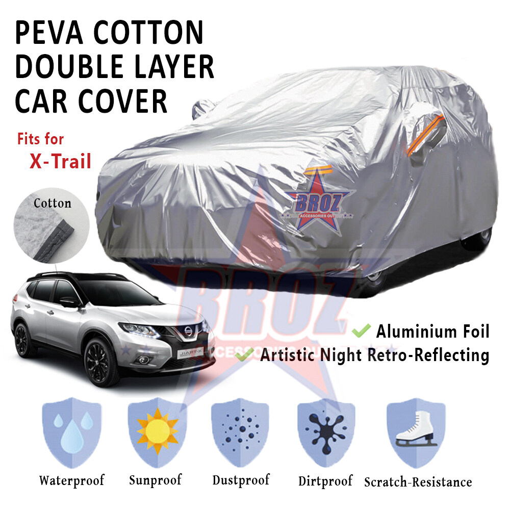 X-Trail High Quality Durable Anti Scratch Double Layer All Weather PEVA Cotton Car Body Cover - MPV Size