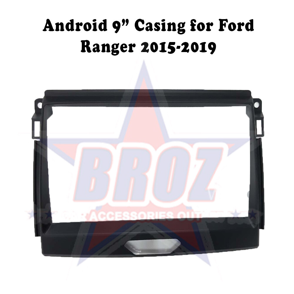 9 inches Car Android Player Casing for Ford Ranger 2015