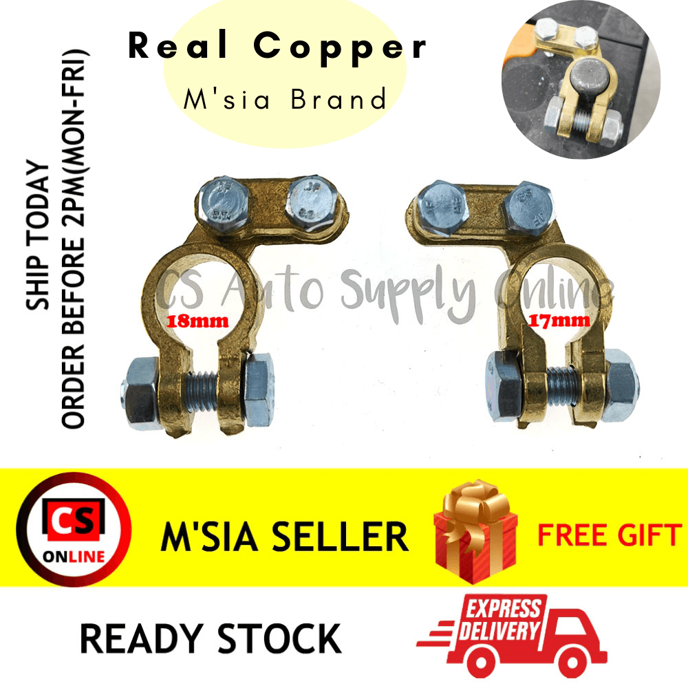 [cs auto] 2pcs x Battery Terminal Clamp Clip Brass 007 Car Lorry Truck 17mm 18mm Positive Negative Universal Real Copper Malaysia brand