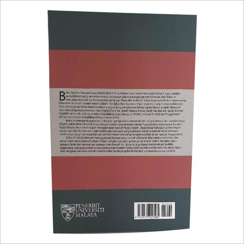 Aplikasi Kaedah Fuzzy Delphi dalam Penyelidikan Sains Sosial. Ditulis oleh Ramlan Mustapha dan Ghazali Darusalam. Diterbitkan oleh Penerbit Universiti Malaya