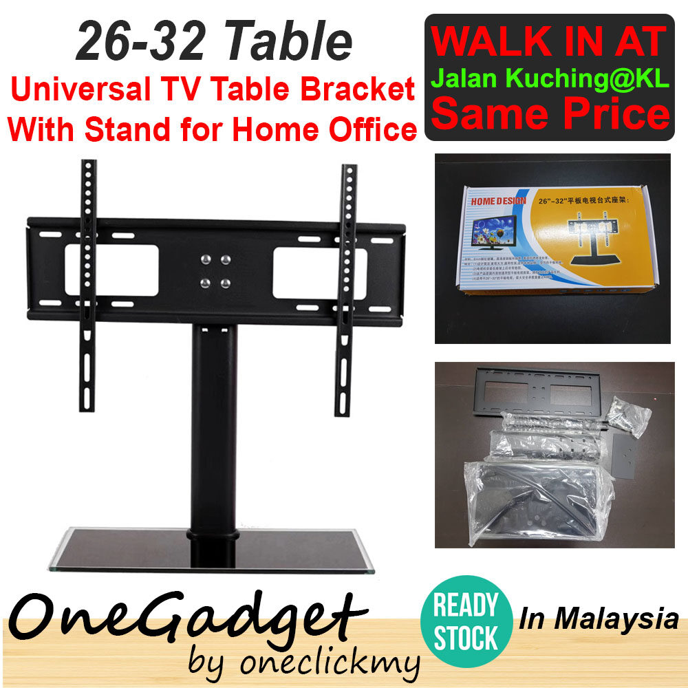"[READY STOCK IN MALAYSIA]Universal TV Table Bracket With Stand/Base For 26""-32"" TV for Home Office"