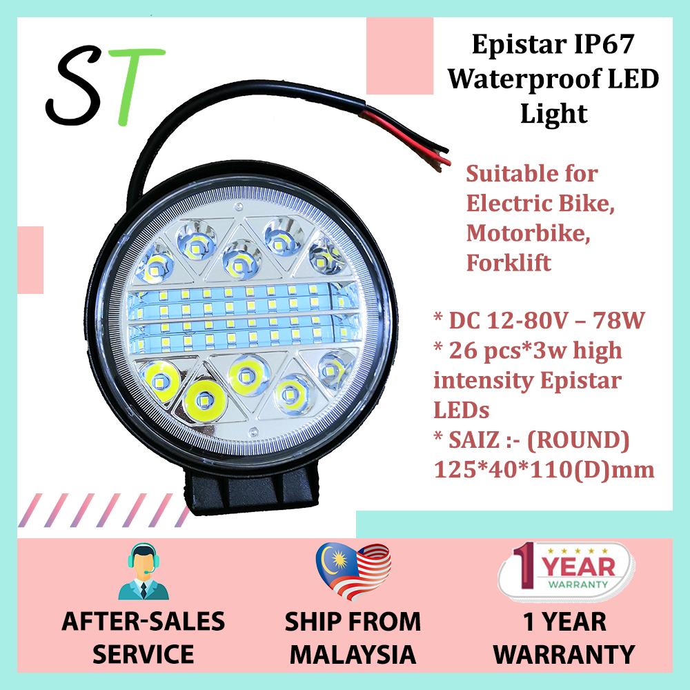 Epistar IP67 Waterproof LED Light DC 12-80V – 78W for Electric Bike, Motorbike, Forklift