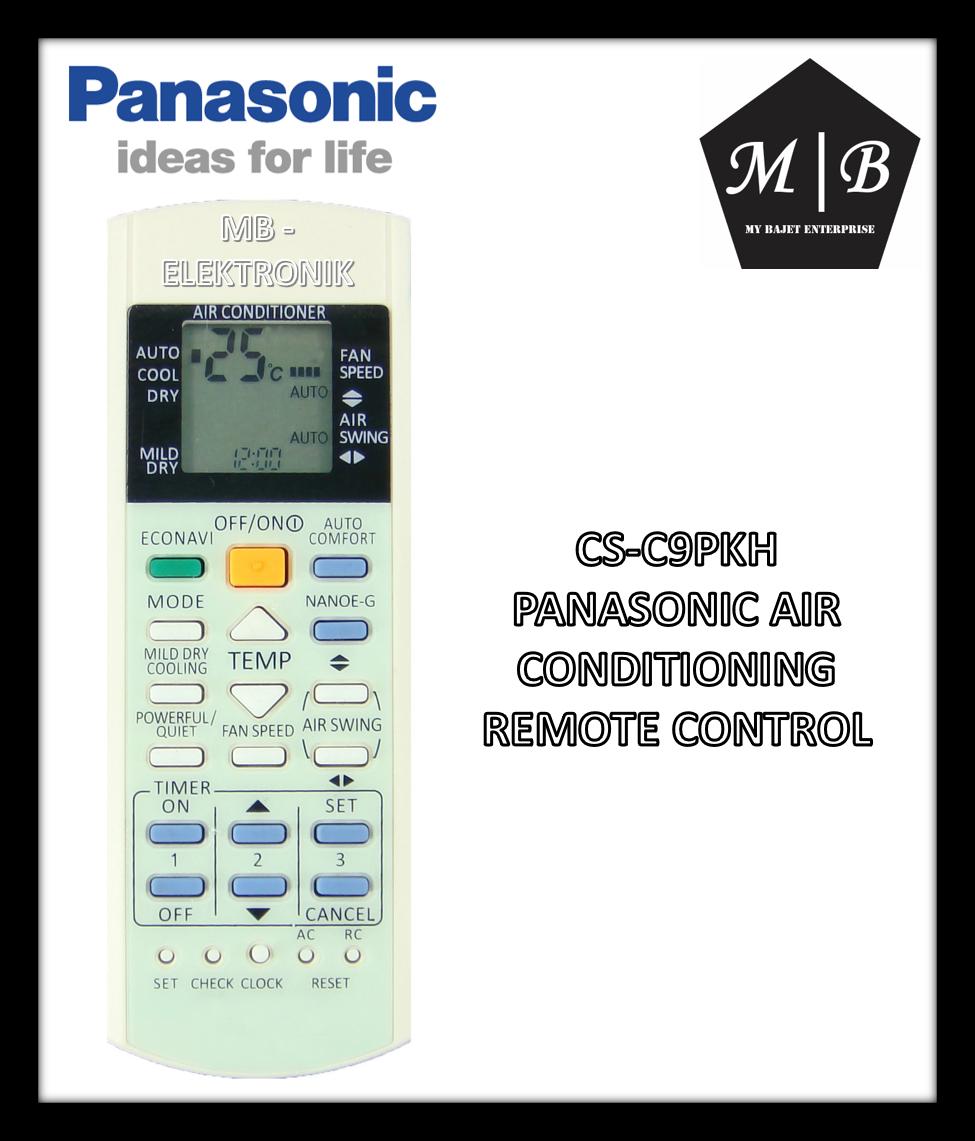 PANASONIC AIR CONDITIONING / AIRCOND / AIR COND REMOTE CONTROL CS-C9PKH A75C4185 A75C3865 A75C3714 A75C3702 A75C3701 A75C3606 A75C3564 A75C3558 A75C2989 A75C2988 A75C2821 A75C3370