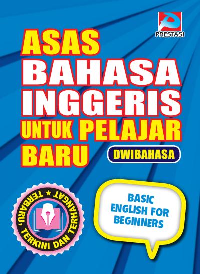 Asas Bahasa Inggeris Untuk Pelajar Baru