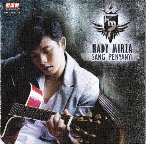 Hady Mirza - Sang Penyanyi CD