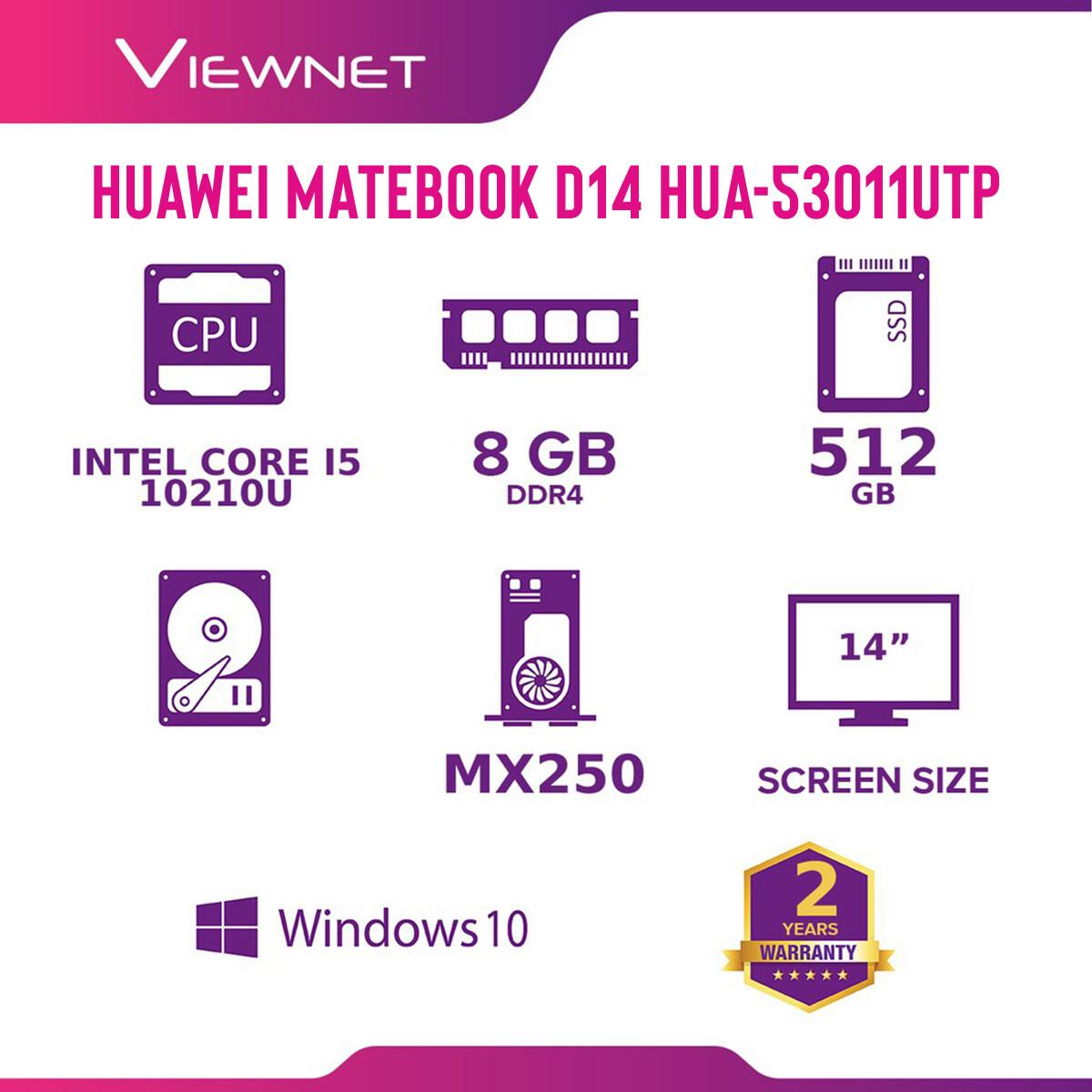 HUAWEI MATEBOOK D14 / HUAWEI MATEBOOK D15 Intel Core i5 LAPTOP / HUA-53011UTP / HUA-53012BYF / HUA-53012CAR / HUA-53012BYM