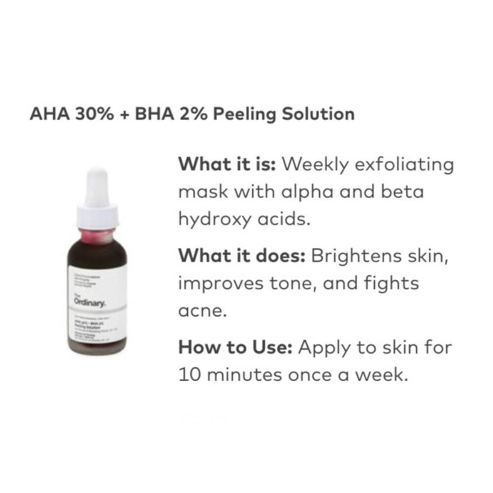 10-Minute Exfoliating Face The Ordinary AHA 30% + BHA 2% Peeling Solution 30ml