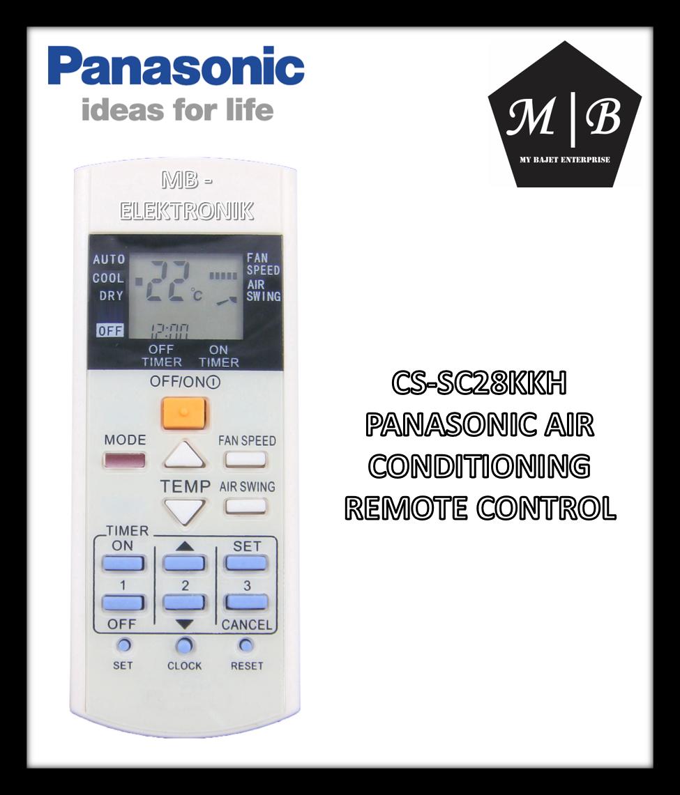 PANASONIC AIR CONDITIONING / AIRCOND / AIR COND REMOTE CONTROL CS-SC28KKH CS-SC24KKH CS-SC18KKH CS-SC12KKH CS-SC12DKH A75C2608 A75C2607 A75C2606 A75C2656 A75C2628