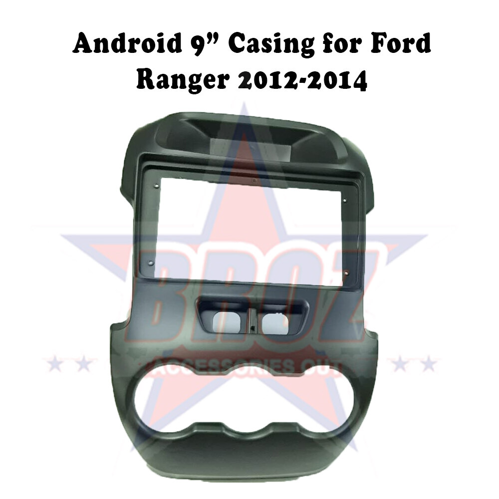 9 inches Car Android Player Casing for Ford Ranger 2012