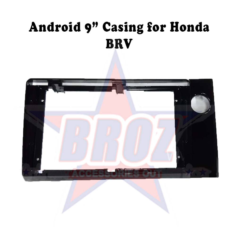 9 inches Car Android Player Casing for BRV
