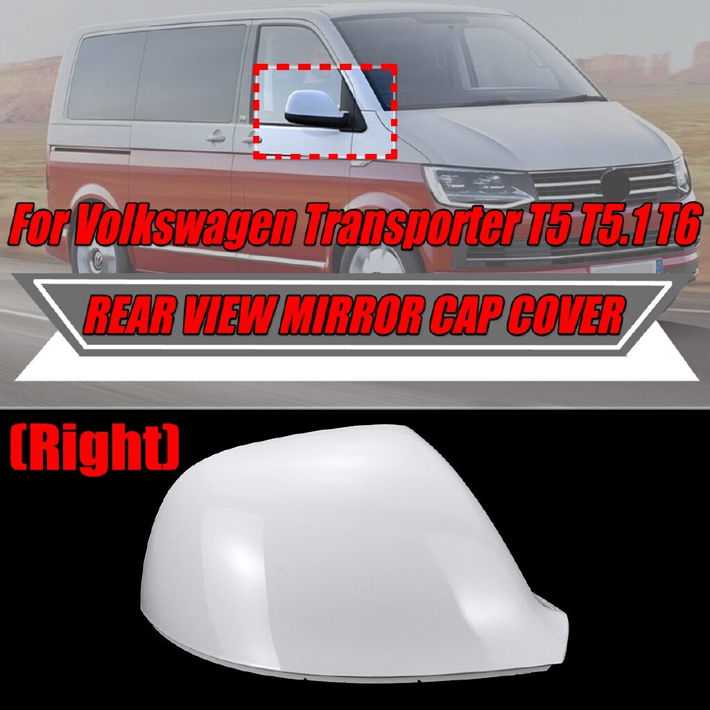 Car Accessories - Replacement Rear View Mirror Cap Cover (Right) For VW Transporter T5 T5.1 T6 Wing Mirror Cover Cap - Automotive