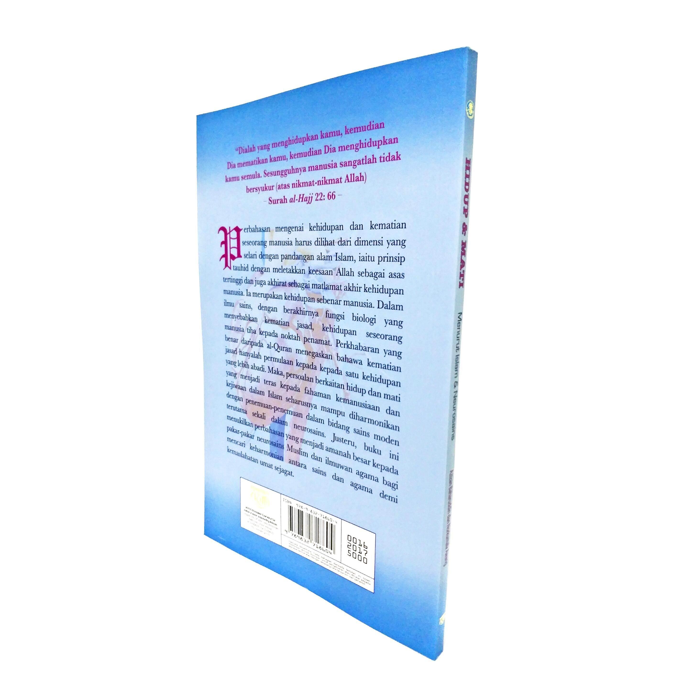 Hidup & Mati Menurut Islam & Neurosains, Penulis: Dr. Azizan Baharudin/Norkumala Awang oleh IKIM