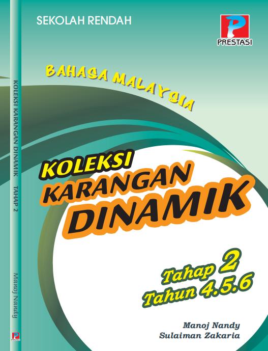 Bahasa Malaysia Koleksi Karangan Dinamik UPSR Tahap 2