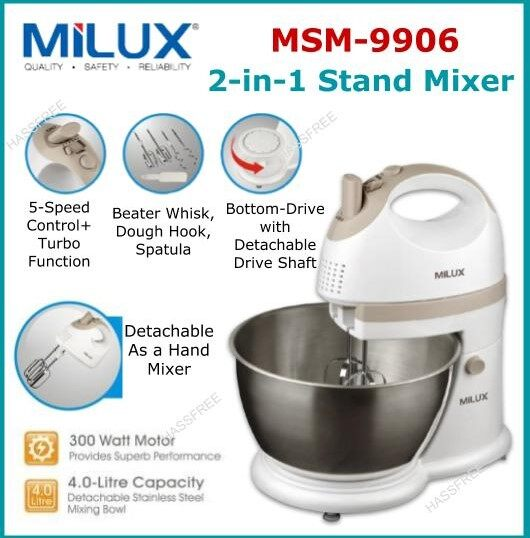 Milux 2-in1 Stand Mixer MSM-9906 (300W) with 4.0L Stainless Steel Mixing Bowl Pengadun