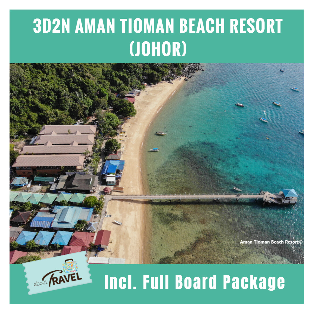 [CRAZY SALE][Hotel Stay/Package] 3D2N Aman Tioman Snorkeling Package FREE Meals, Snorkeling, Snorkeling Equipment, Boat Transfer (Pahang) Travel Period : 1 June - 15 Oct 2020 & 1 Mac - 15 Oct 2021