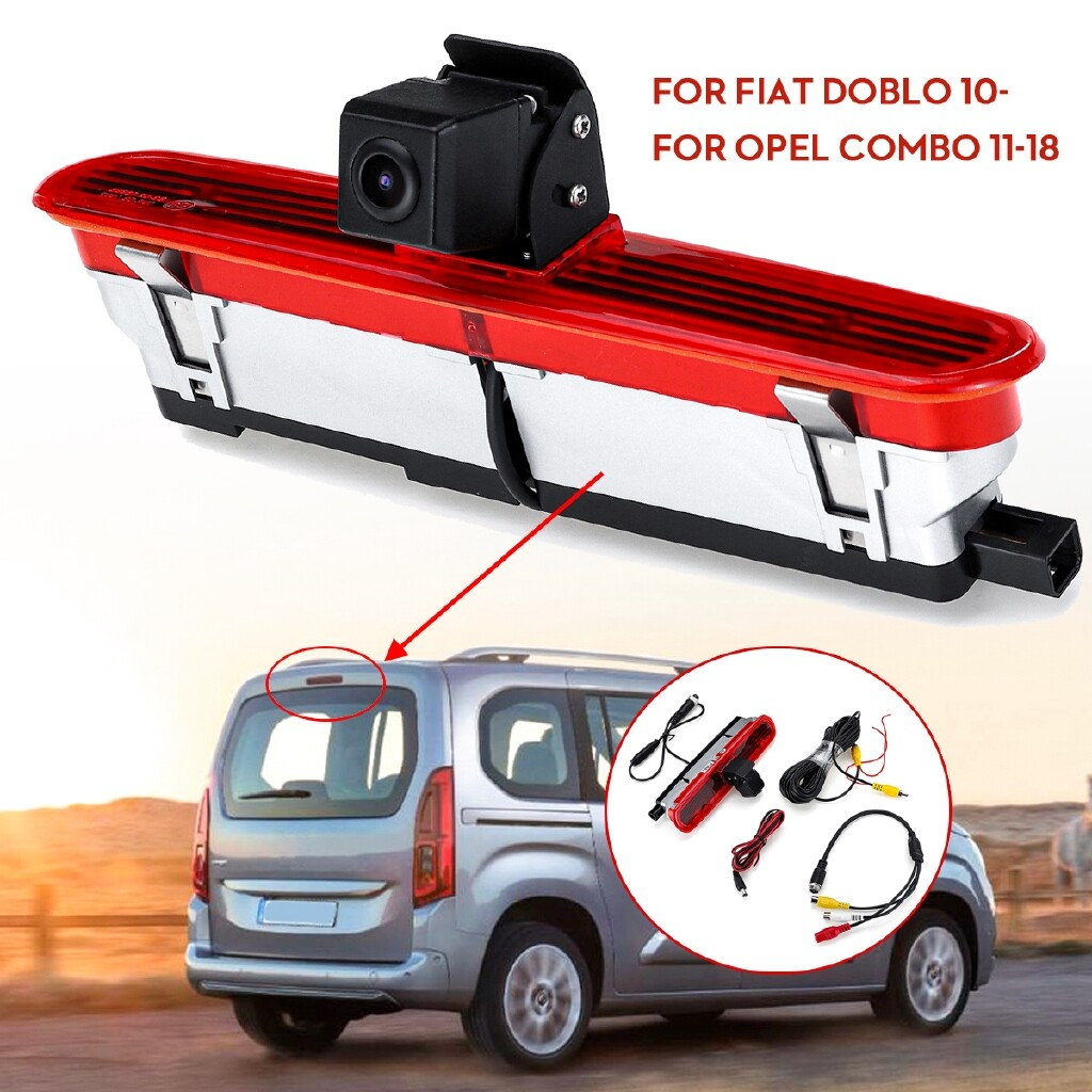 Car Lights - Brake Light Rear View Reverse Camera For Fiat Doblo Van 2010 On Opel Combo 11-18 - Replacement Parts