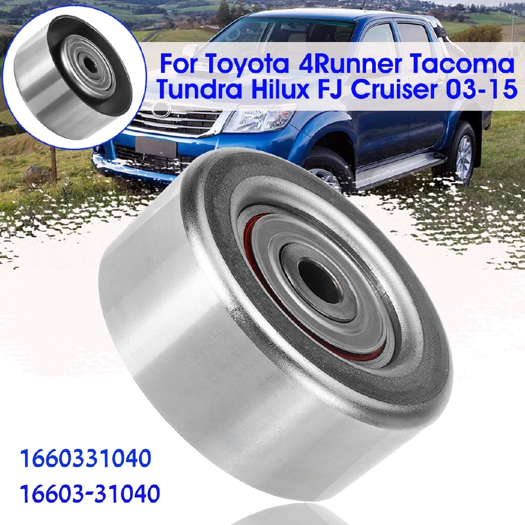 Engine Parts - Serpentine Idler Pulley For Toyota 4Runner TacoTundra FJ Cruiser 16603-31040 - Car Replacement
