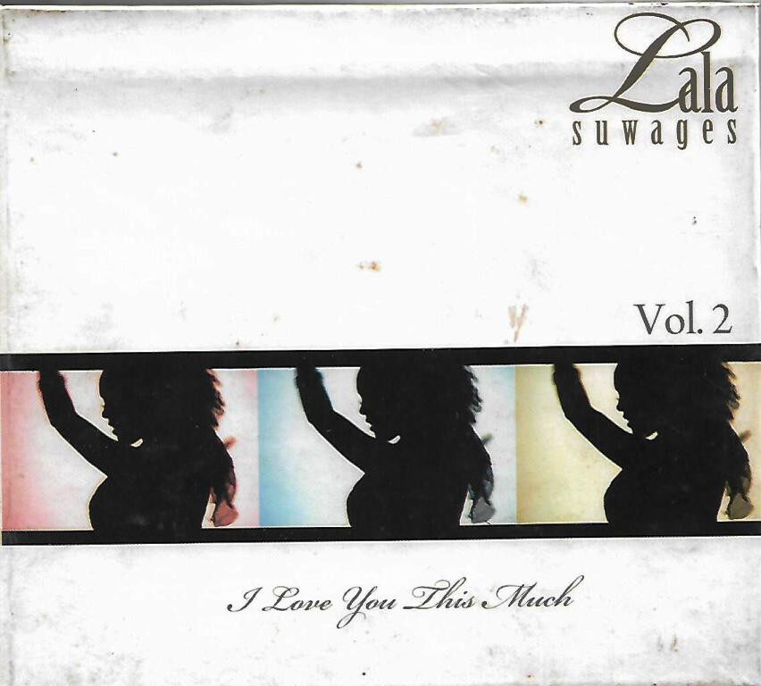 Lala Suwages Vol.2 - I Love You This Much CD
