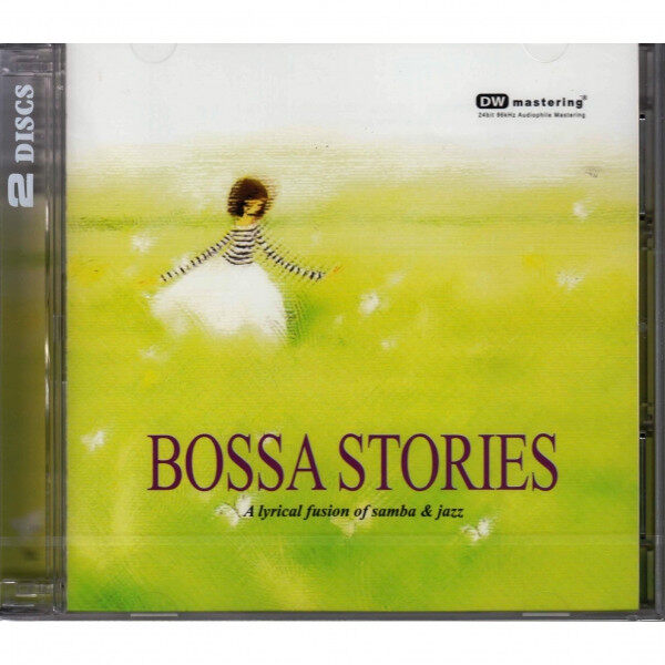 Bossa Stories - A lyrical fusion of Jazz & Samba 2CD DW Mastering 24 Bit 96kHz Audiophile Mastering