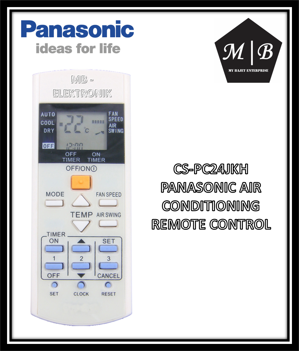 PANASONIC AIR CONDITIONING / AIRCOND / AIR COND REMOTE CONTROL CS-PC24JKH CS-PC18JKH CS-PC9JKH A75C3297 A75C3291 A75C2655 A75C2841 A75C2811 CS-PC12KKH