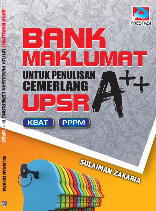 Bank Maklumat Untuk Penulisan Cemerlang UPSR A++