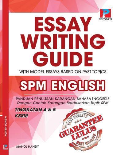 Guarantee Lulus: Essay Writing Guide (NEW 2020) SPM